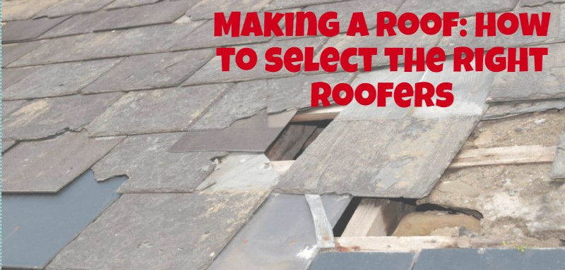 Making a roof: how to select the right roofers